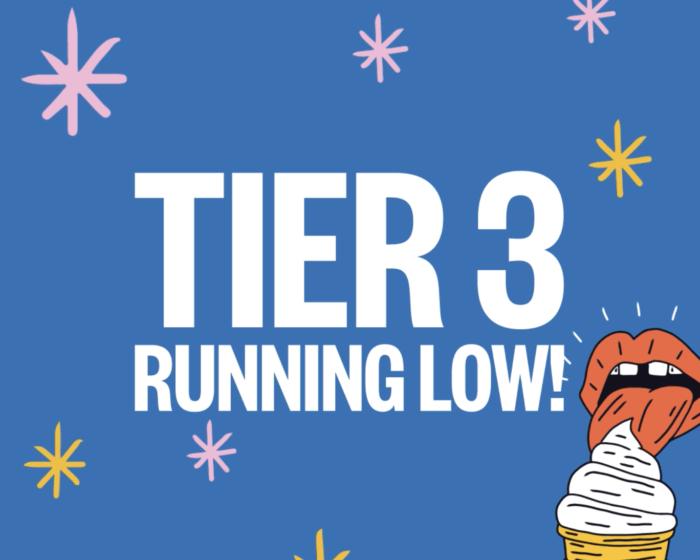 Tier 3 Running Low