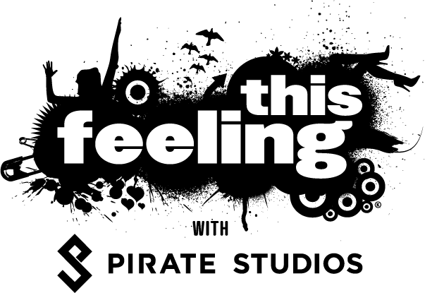 This Feeling with Pirate Studios